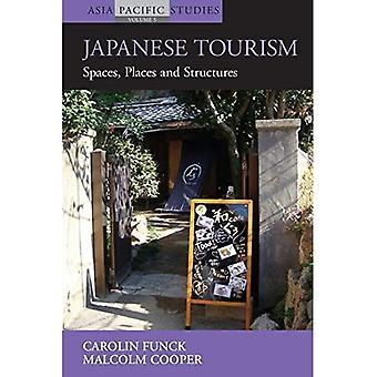 Tourisme japonais: Espaces, lieux et Structures (Asia Pacific Studies: passé et présent)