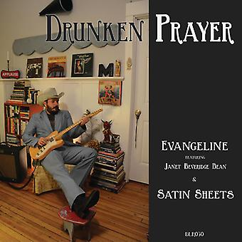 Drunken Prayer - Evangeline / Satin Sheets [Vinyl] USA import