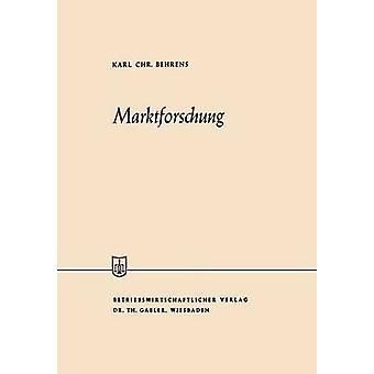 Marktforschung by Behrens & Karl Christian