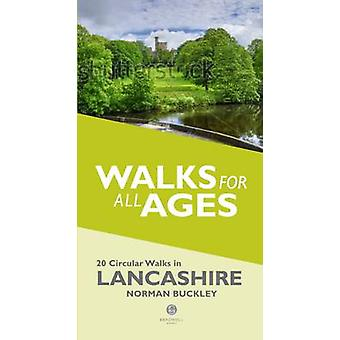 Walks for All Ages in Lancashire - 20 Circular Walks in Lancashire by