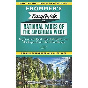 Frommers EasyGuide to National Parks of the American West by Eric Peterson & Don Laine