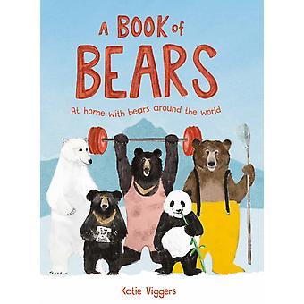 Book of Bears by Katie Viggers