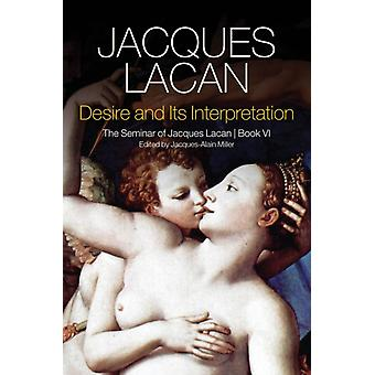 Desire and its Interpretation by Jacques Lacan