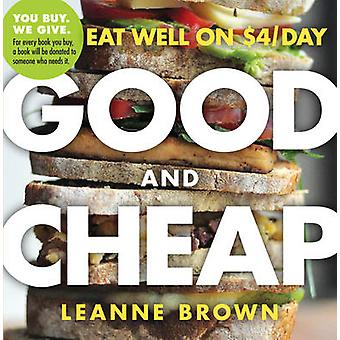 Good And Cheap  Eat Well on 4Day by Leanne Brown