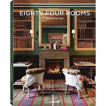 Eighty Four Rooms 2016 Alpine Edition by Editors