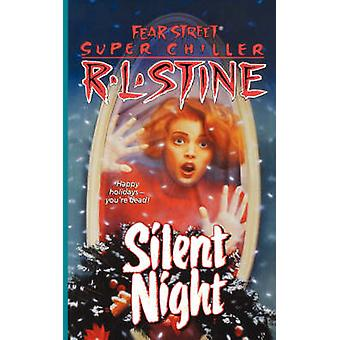 Silent Night A Christmas Suspense Story by Stine & R. L.