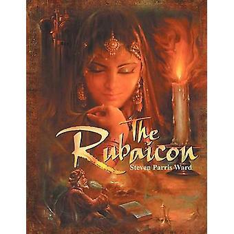 The Rubaicon by Ward & Steven Parris