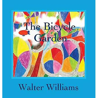 The Bicycle Garden by Williams & Walter