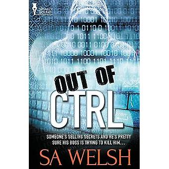Out of CTRL by Welsh & SA
