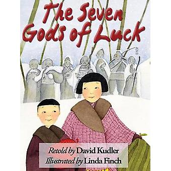 The Seven Gods of Luck A Japanese Tale by Kudler & David
