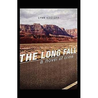 The Long Fall by Kostoff & Lynn