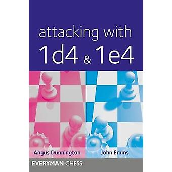 Attacking with 1d41e4 by Dunnington & Angus