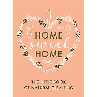 Little Book of Natural Cleaning
