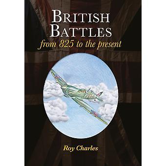British Battles by Roy Charles