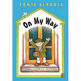 On My Way - A 26 Fairmount Aven by Tomie de Paola - 9780698119482 Book