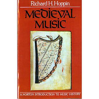 Medieval Music by Richard H. Hoppin - 9780393090901 Book
