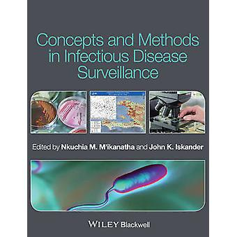 Concepts and Methods in Infectious Disease Surveillance by Nkuchia M.