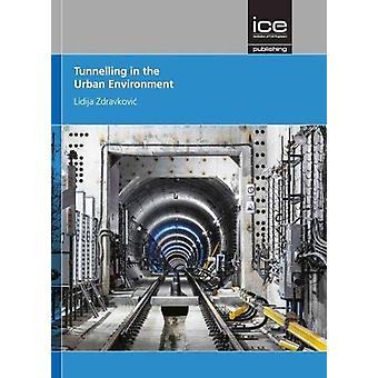 Tunnelling in the Urban Environment (Geotechnique Symposium in Print