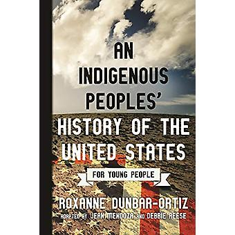 Indigenous Peoples' History of the United States for Young People by