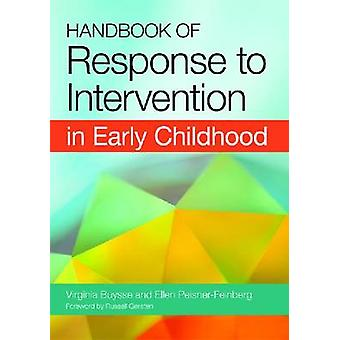Handbook of Response to Intervention in Early Childhood by Virginia B