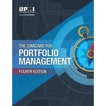 The Standard for Portfolio Management by Project Management Institute