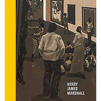 Kerry James Marshall - History of Painting by Hal Foster - 97816442301