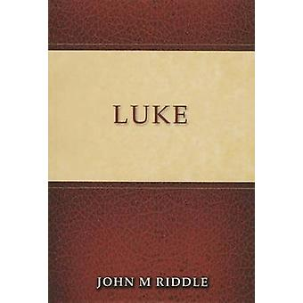 Luke by John Riddle - 9781909803541 Book
