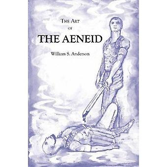 Art of the Aeneid by William Scovil Anderson - 9780865165984 Book