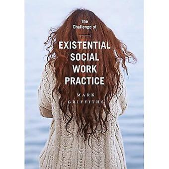 De uitdaging van existentiële sociale werkpraktijk