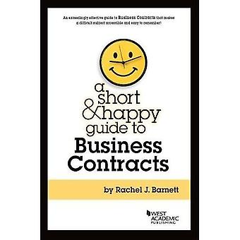 Short and Happy Guide to Business Contracts (Short &� Happy Guides)