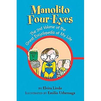 Manolito Four-Eyes - The 2nd Volume of the Great Encyclopedia of My Li