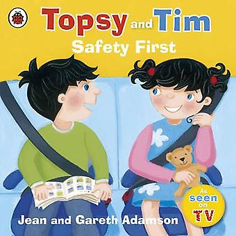 Topsy and Tim Safety First by Adamson Jean