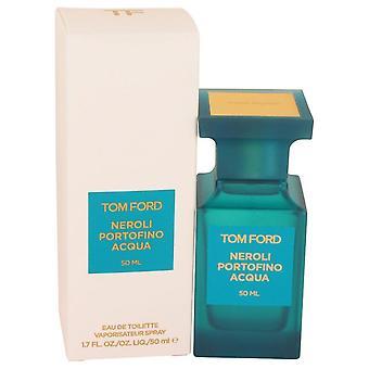 Tom Ford Neroli Portofino Acqua Eau De Toilette Spray (Unisex) av Tom Ford 1,7 oz Eau De Toilette Spray