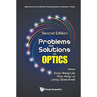 Problems And Solutions On Optics by Choy Heng Lai - 9789813275287 Book