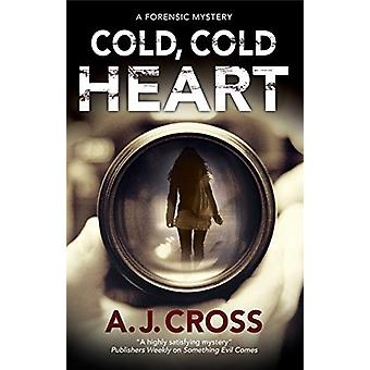 Cold - Cold Heart by A.J. Cross - 9781847519467 Book