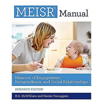 MEISR (TM) Manual - Mått på engagemang - Oberoende - och social