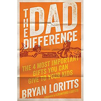 Dad Difference - The by Bryan Loritts - 9780802419620 Book