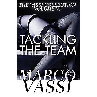 Tackling the Team by Marco Vassi - 9781497640863 Book