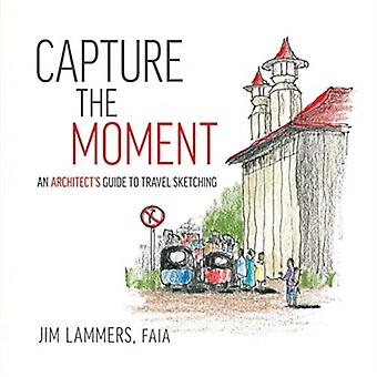 Capture the Moment by Lammers & Jim