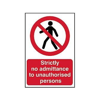 Scan Strictly No Admittance To Unauthorised Persons - PVC 400 x 600mm SCA4052