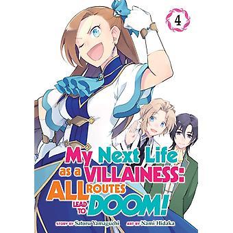 My Next Life as a Villainess All Routes Lead to Doom Manga Vol. 4 by Yamaguchi & Satoru