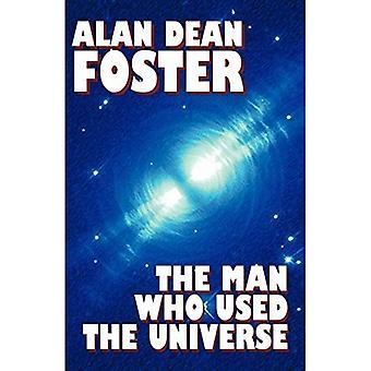 Der Mann, der das Universum benutzte