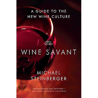 The Wine Savant door Michael Steinberger
