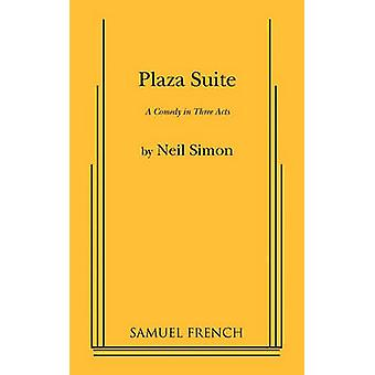 Plaza Suite by Neil Simon - 9780573614071 Book
