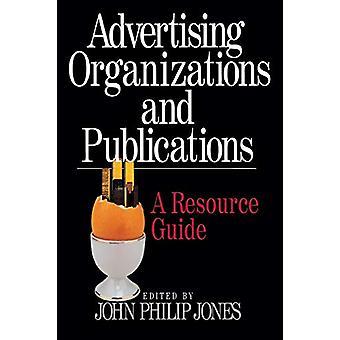 منظمات الإعلان والمنشورات -- دليل الموارد من قبل جون