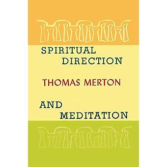 Spiritual Direction and Meditation by Thomas Merton - 9781614274650 B