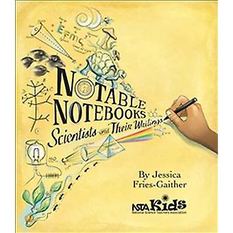 Notable Notebooks by Jessica FriesGaither