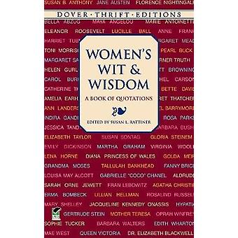 Womens Wit and Wisdom by Edited by Susan L Rattiner