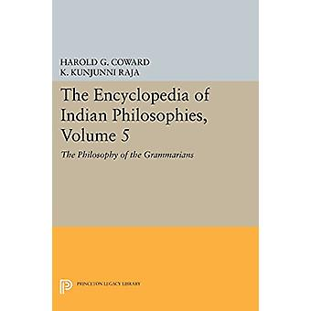 The Encyclopedia of Indian Philosophies - Volume 5 - The Philosophy of