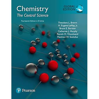 Chemistry The Central Science plus Pearson Mastering Chemistry with Pearson eText SI Edition by Theodore BrownH. LeMayBruce BurstenCatherine MurphyPatrick WoodwardMatthew Stoltzfus